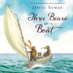 'Three Bears in a Boat' by David Soman