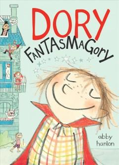'Dory Fantasmagory' by Abby Hanlon