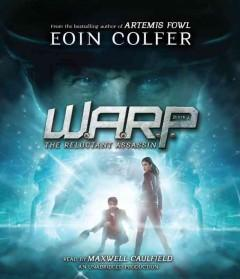 'WARP Book 1: The Reluctant Assassin' by Eoin Colfer