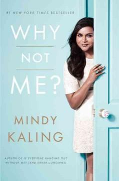 'Why Not Me?'  by  Mindy Kaling