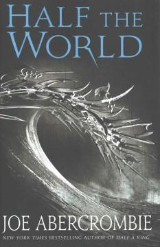 'Half the World (Shattered Sea, #2)' by Joe Abercrombie