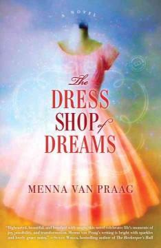 'The Dress Shop of Dreams' by Menna van Praag