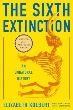 'The Sixth Extinction: An Unnatural History' by Elizabeth Kolbert