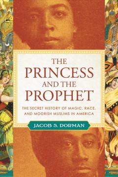 Book Cover: 'The princess and the prophet'