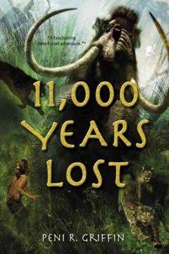 '11,000 Years Lost' by Peni R. Griffin