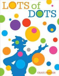 'Lots of Dots' by Craig Frazier