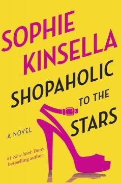 'Shopaholic to the Stars'  by