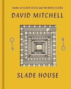 'Slade House '  by  David Mitchell