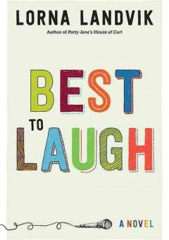 'Best to Laugh: A Novel' by Lorna Landvik