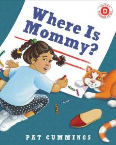 Where is Mommy