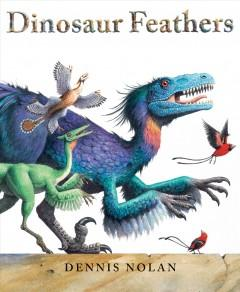 Book Cover: 'Dinosaur feathers'