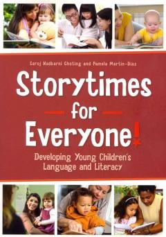 'Storytimes for Everyone!: Developing Young Children's Language and Literacy' by Saroj Nadkarni Ghoting