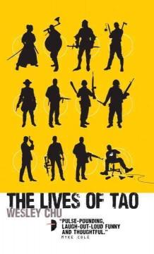 'The Lives of Tao (Tao, #1)' by Wesley Chu