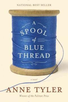 A Spool of Blue Thread book cover