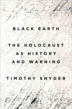 Cover: 'Black Earth:  The Holocaust as History and Warning'