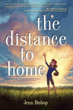 'The Distance To Home' by Jenn Bishop
