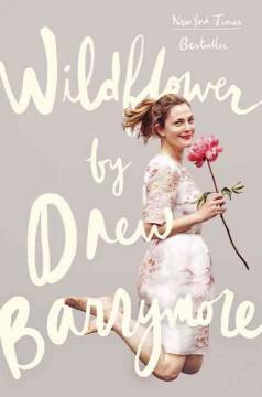 'Wildflower' by Drew Barrymore