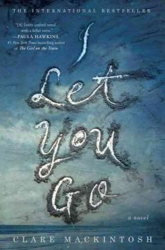 'I Let You Go'  by  Clare Mackintosh