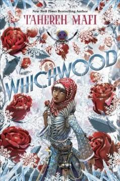 'Whichwood' by Tahereh Mafi