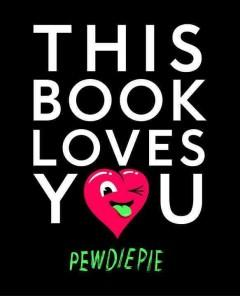 'This Book Loves You' by PewDiePie