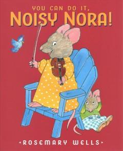 Book Cover: 'You can do it noisy Nora'