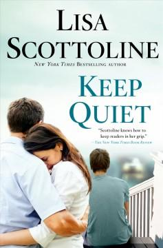 KEEP QUIET by Lisa Scottoli