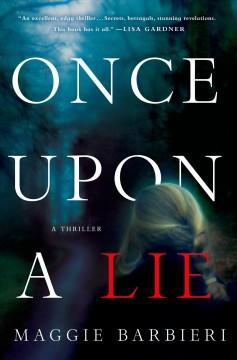 'Once Upon a Lie (Maeve Conlon, #1)' by Maggie Barbieri
