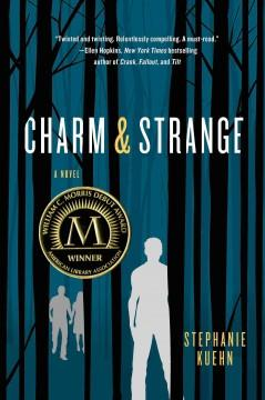 'Charm & Strange' by Stephanie Kuehn
