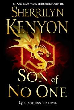 'Son of No One (Hellchasers, #6; Dark-Hunter, #14)' by Sherrilyn Kenyon