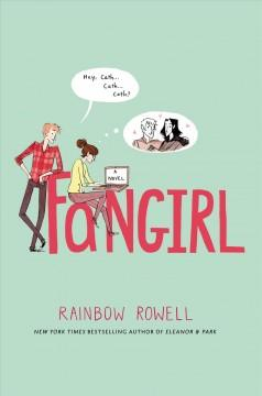 'Fangirl' by Rainbow Rowell