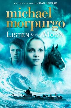 'Listen to the Moon' by Michael Morpurgo