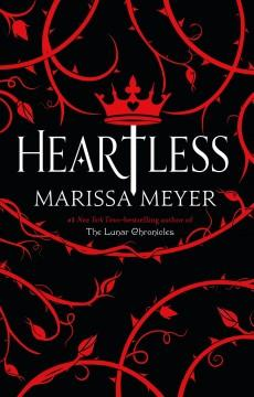 'Heartless'  by  Marissa Meyer