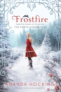'Frostfire (Kanin Chronicles, #1)' by Amanda Hocking