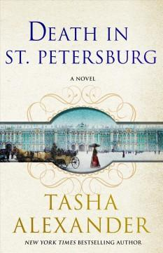 DEATH IN ST PETERSBURG : A LADY EMILY MYSTERY