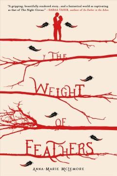 'The Weight of Feathers'  by  Anna-Marie McLemore