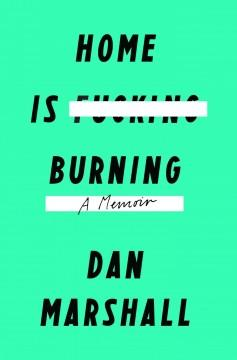 'Home is Burning'  by  Dan Marshall