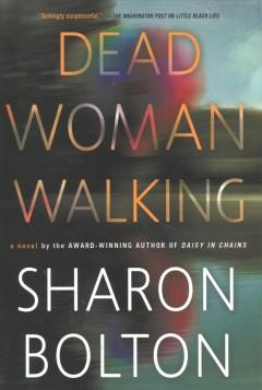 'Dead Woman Walking' by Sharon Bolton