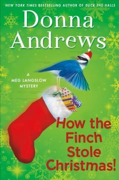 HOW THE FINCH STOLE CHRISTMAS