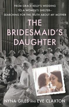 The bridesmaids daughter