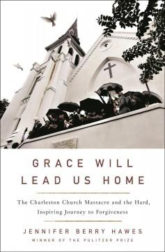 Book Cover: 'Grace will lead us home'