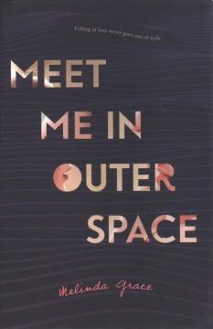 Book Cover: 'Meet me in outer space'