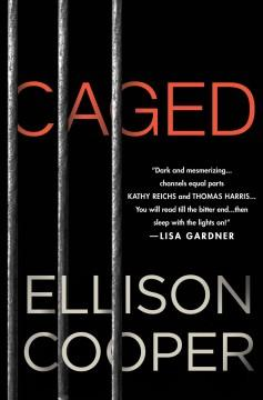 'Caged'  by  Ellison Cooper