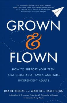 Book Cover: 'Grown and flown'