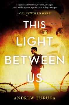 Book Cover: 'This light between us'