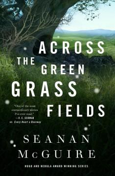 Book Cover: 'Across the green grass fields'