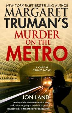 Book Cover: 'Margaret Trumans Murder on the metro'