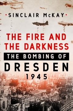 Book Cover: 'The fire and the darkness'