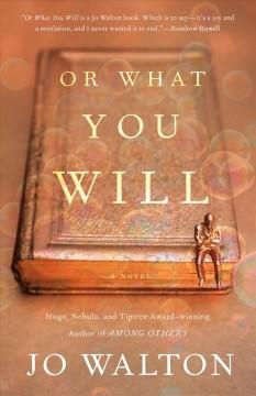 Book Cover: 'Or what you will'