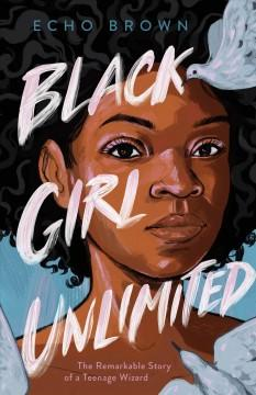 Book Cover: 'Black girl unlimited'