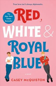 Cover: 'Red, White & Royal Blue'